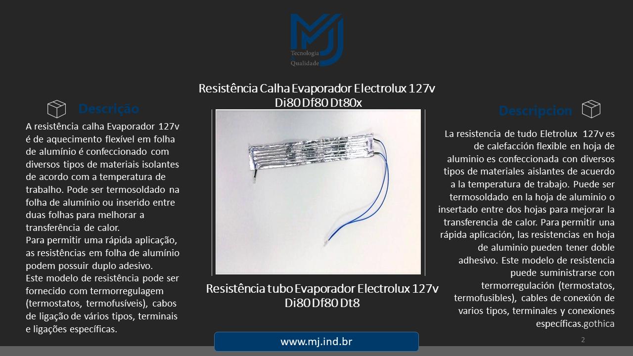 Resistência Calha Evaporador Eletrolux 127v di80 df80 dt80x