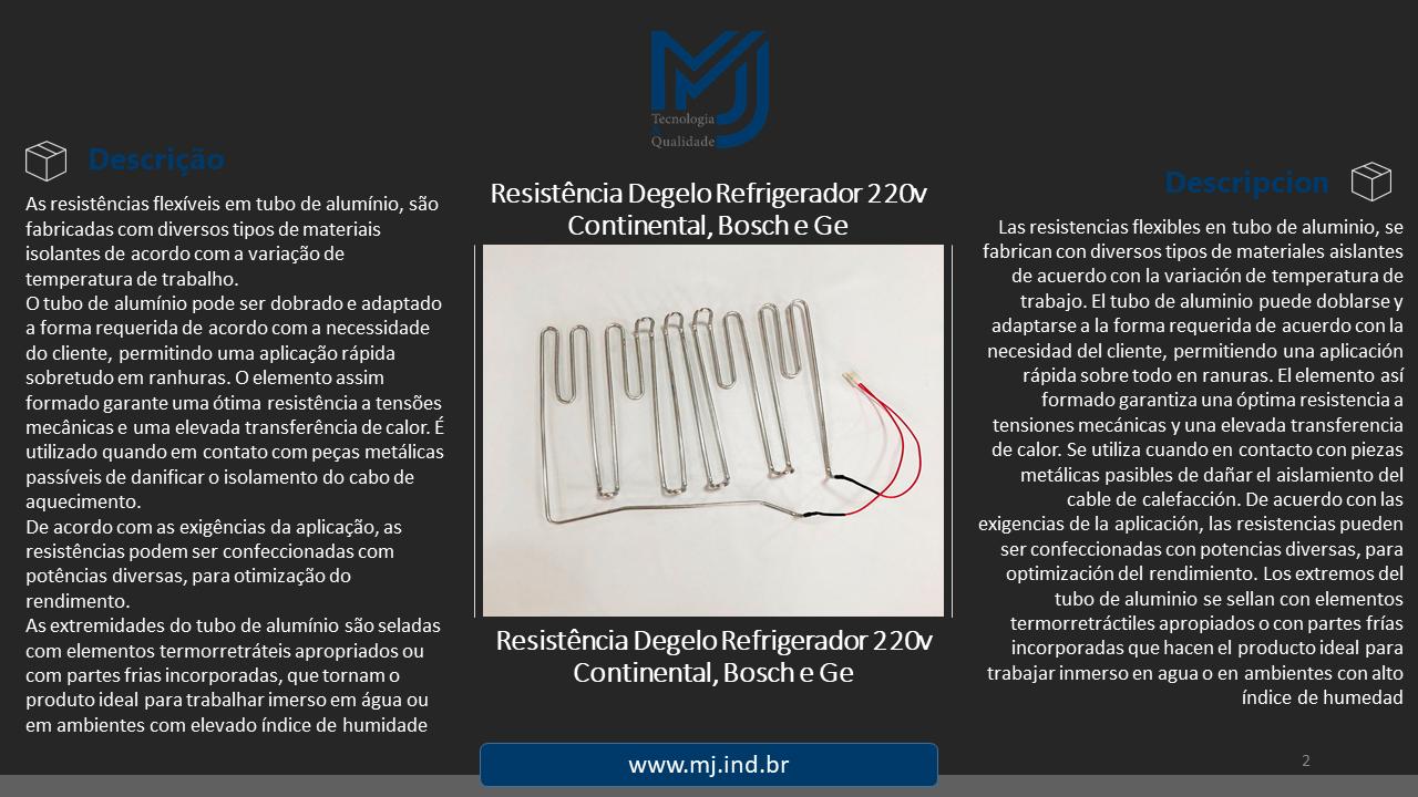 Resistência Degelo Refrigerador 220v Continental, Bosch e Ge